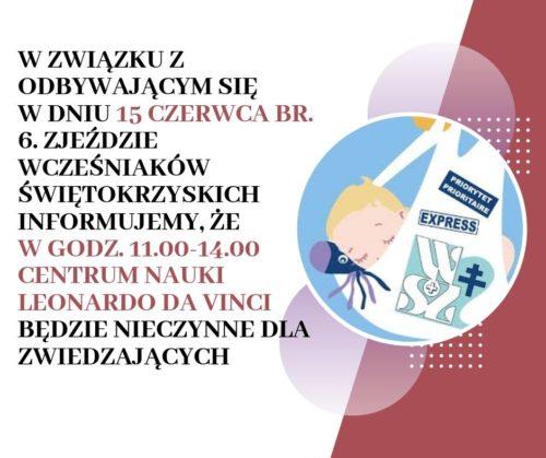 W związku z odbywającym się w dniu 15 czerwca br. 6. zjex